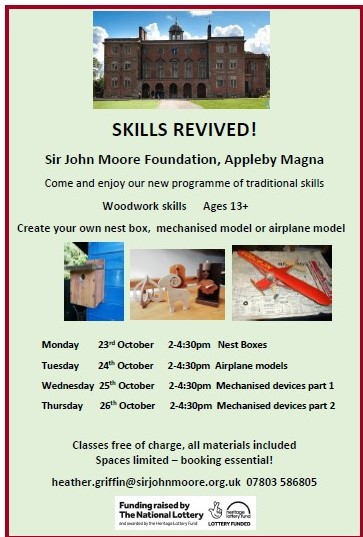 Skills Revived Sir John Moore Foundation Heritage Lottery Fund Classes